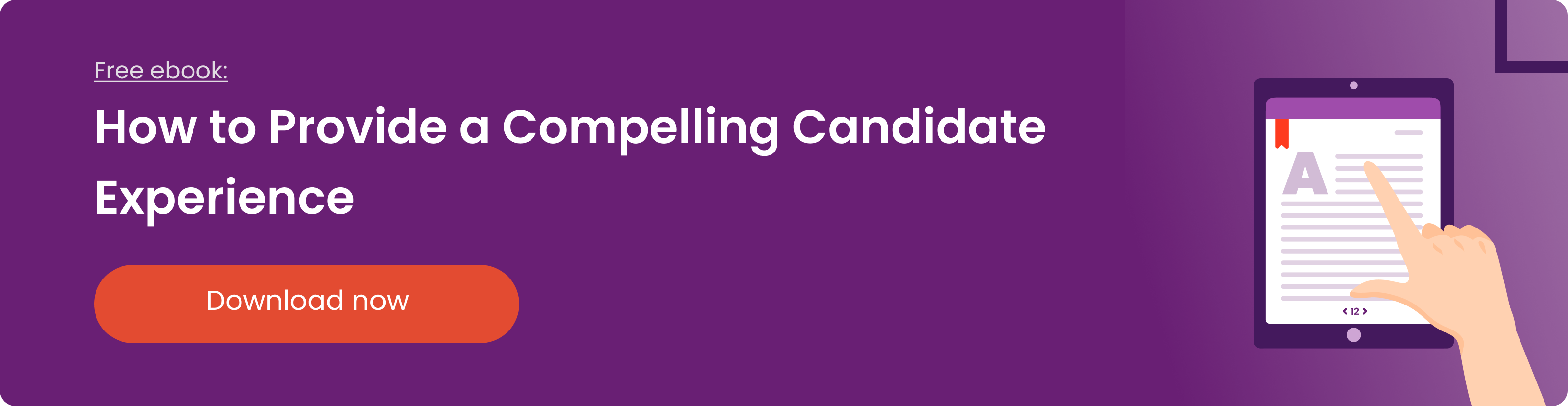How to Provide a Compelling Candidate Experience